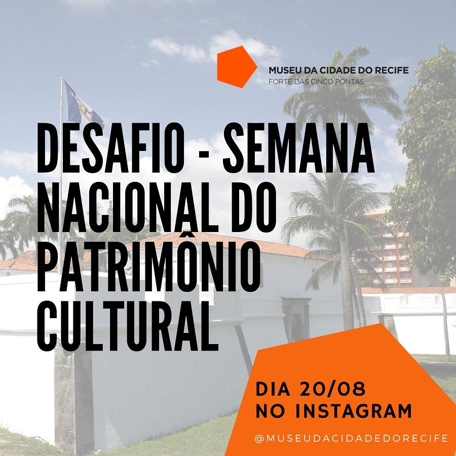 Na Semana Nacional do Patrimônio Cultural, Museu da Cidade do Recife lança novo desafio no Instagram